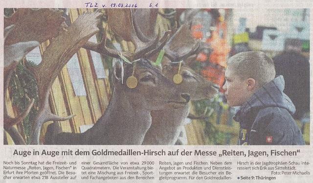 Auge in Auge m. d.Goldmedaillen-Hirsch...- TLZ v. 19.03.2016.jpg - kl.